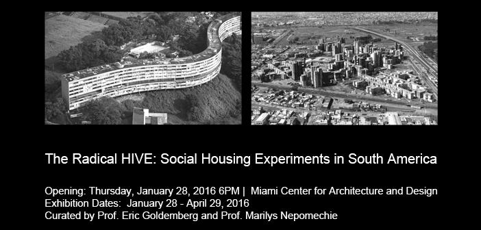 The Radical HIVE: Social Housing Experiments in South America