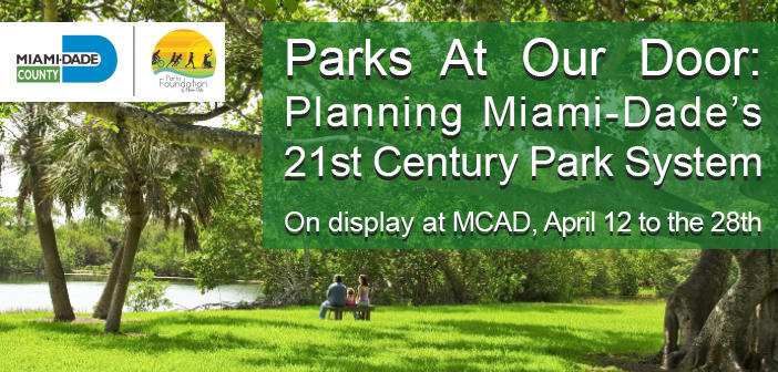 Parks At Our Door: Planning Miami-Dade's 21st Century Park System
