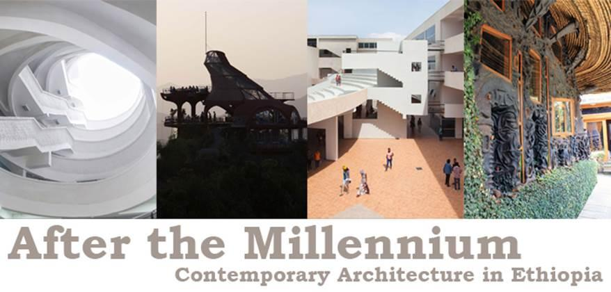 After the Millennium: Contemporary Architecture in Ethiopia