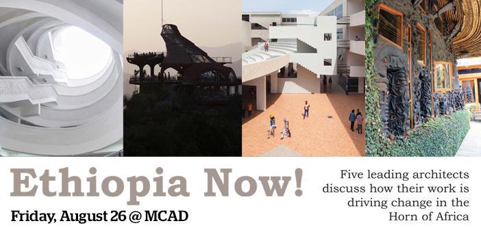 Ethiopia Now! - Discussion on Ethiopian Architecture