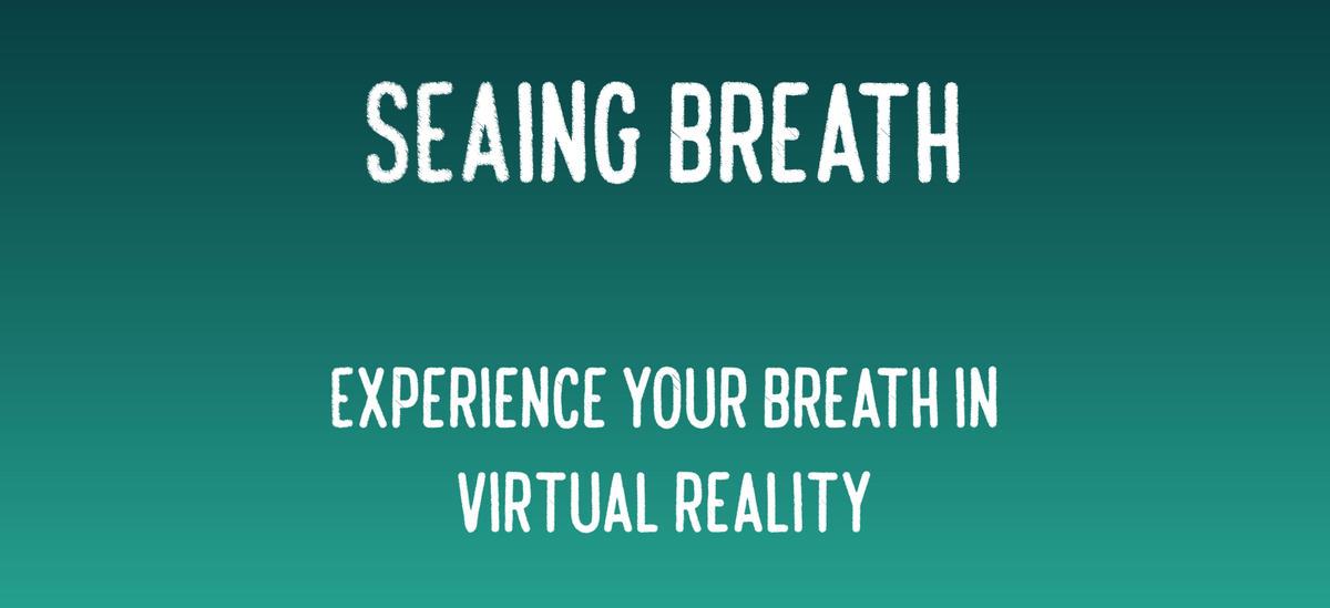 SEAing Breath