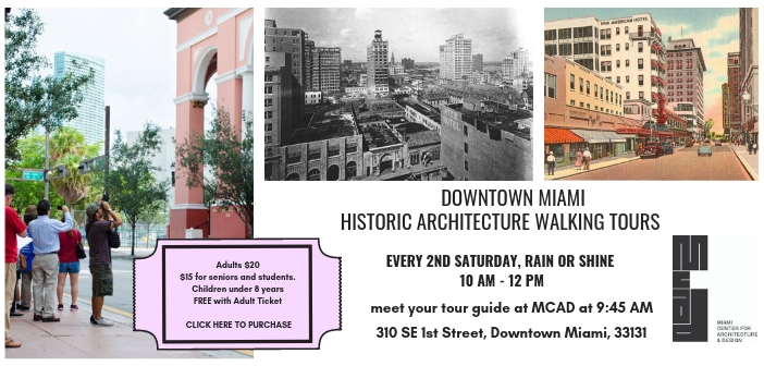 Downtown Miami Historic Architectural Walking Tour