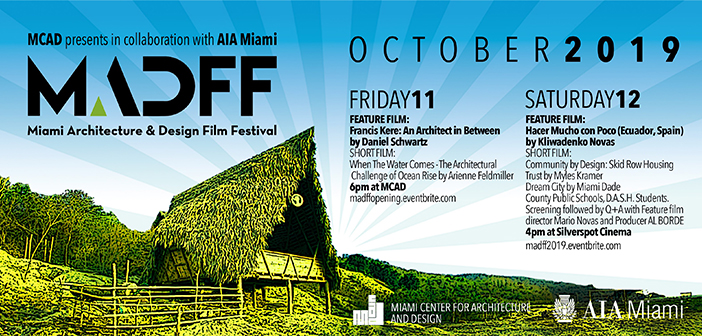 Miami Architecture and Design Film Festival Opening Reception and Screening