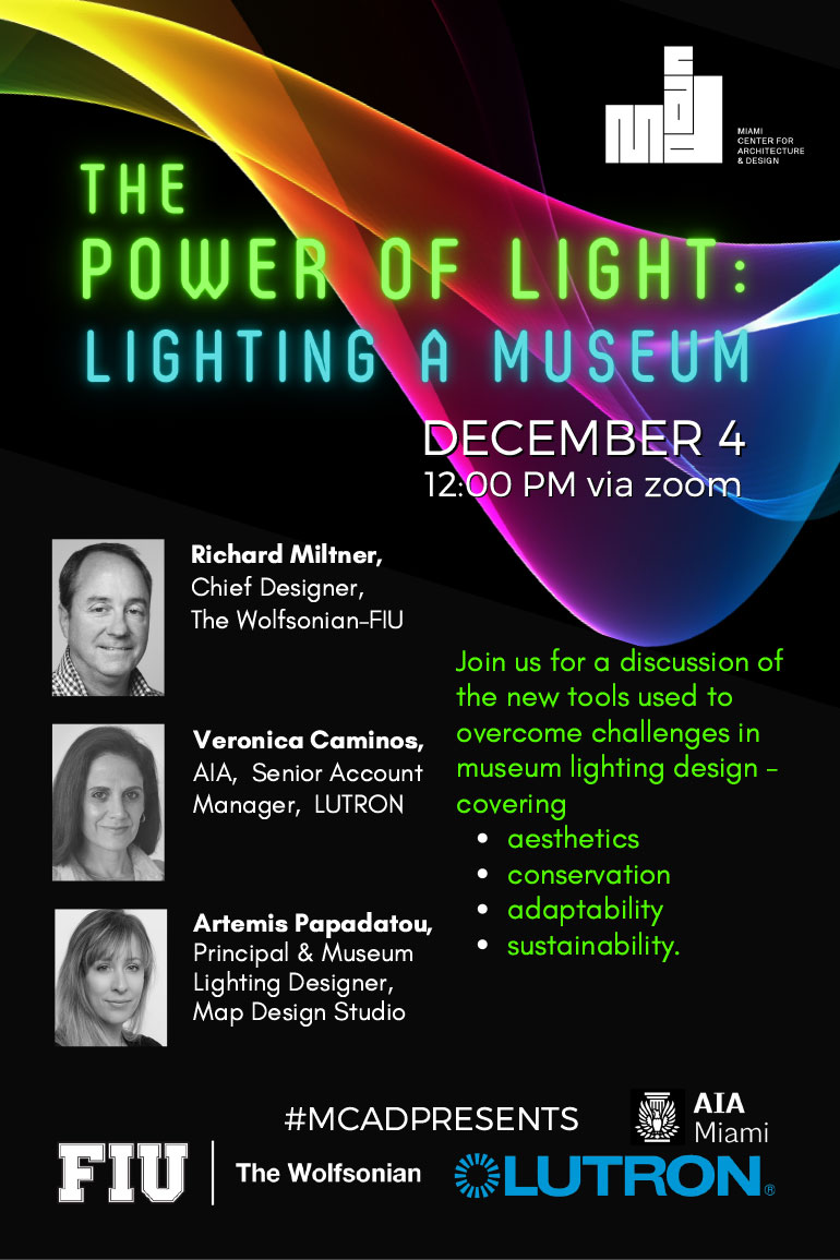 The Power Of Light Lighting A Museum Miami Center For Architecture Design Inc