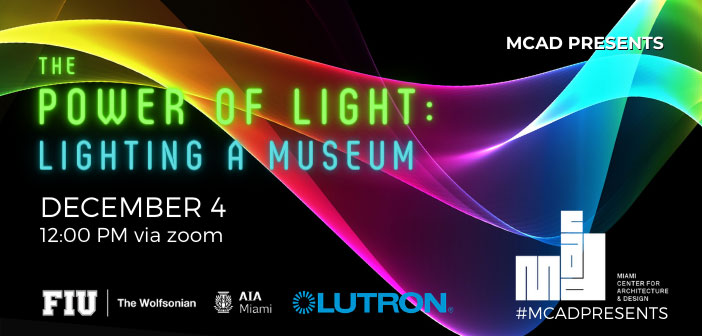 The Power of Light: Lighting a Museum