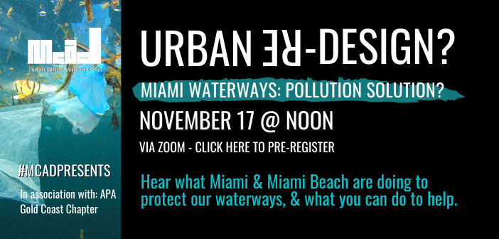 Urban Re-Design? Miami Waterways: Pollution Solutions?