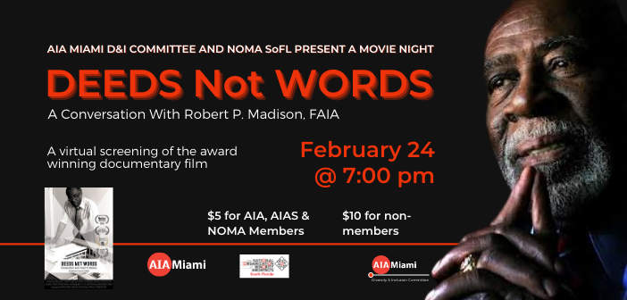 """AIA Miami and D & I Committee and NOMA SoFl present a Movie Night """"Deeds not Words"""""""