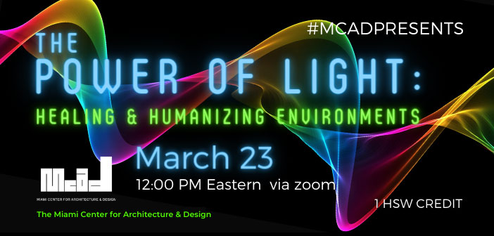 MCAD presents: The Power of Light, Healing and Humanizing Environments