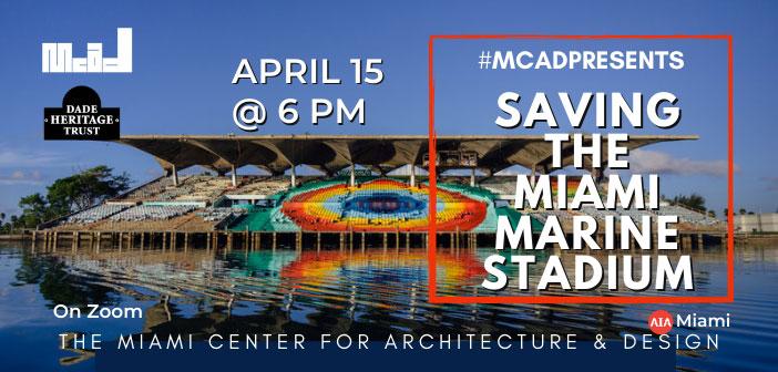 MCAD Presents: Saving the Marine Stadium