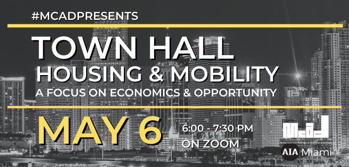 MCAD Presents: Town Hall Housing and Mobility; a Focus on Economics and Opportunity