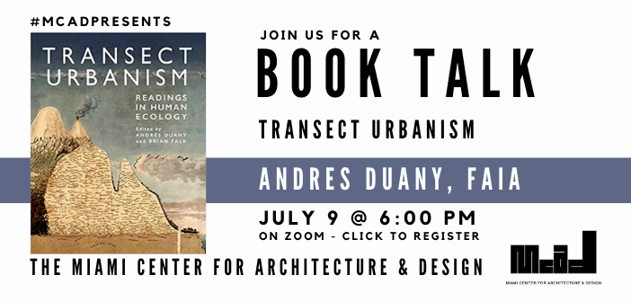 """MCAD Book Talks: """"Transect Urbanism: Readings in Human Ecology"""" by Andres Duany, FAIA"""
