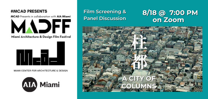 MCAD presents in collaboration with AIA Miami: A City of Columns, Film Screening and Panel Discussion